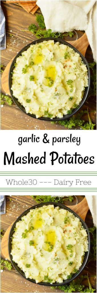 These Dairy Free Garlic Mashed Potatoes don't need no stinkin' milk and butter to be great! Roasted garlic and parsley make these Whole30 Mashed Potatoes extra yummy! Use vegetable stock for Vegan Mashed Potatoes. A great side dish if you are on a special diet or not. #whole30recipe #dairyfreerecipes #mashedpotatoes #sidedish